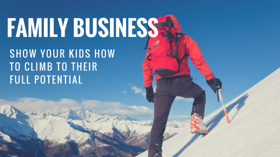 Don't Give Away Your Business… Make Your Kids Earn It.