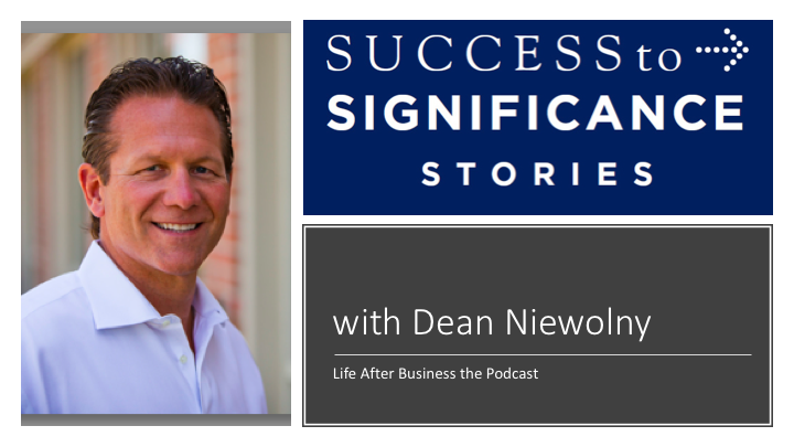 Moving from Success to Significance in Halftime (Part 1) – Interview with Dean Niewolny