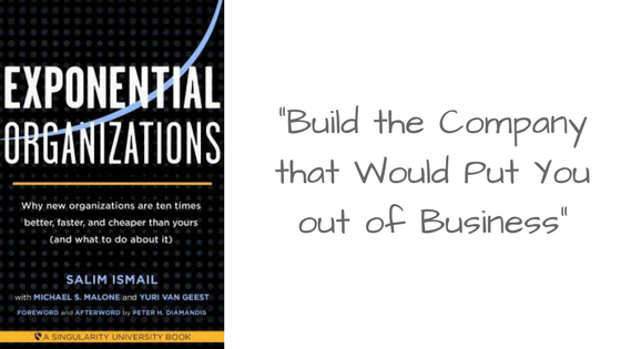 Can Your Business Compete with Exponential Organizations?