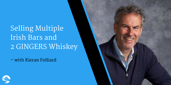 Selling Multiple Irish Bars and 2 GINGERS Whiskey – Interview with Kieran Folliard